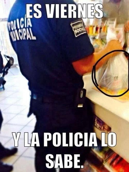 viernes la policia lo sabe