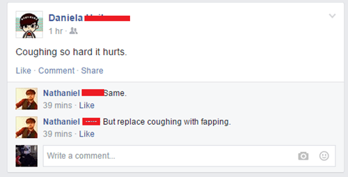 Coughing, Fapping, Same Thing