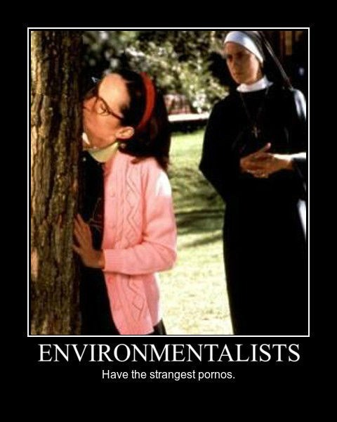 environmentalists pr0n sexy times