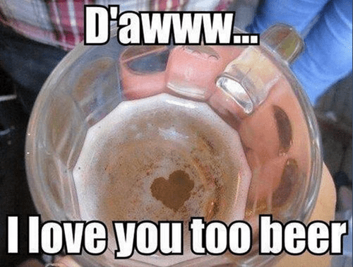 I heart you beer