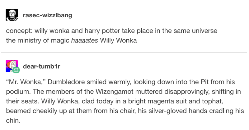 Funny story about what would happen if willy wonka and harry potter were in the same universe..
