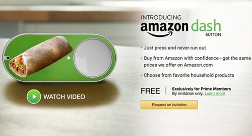 INTRODUCING amazon dash BUTTON Just press and never run out Buy from Amazon with confidence-get the same prices we offer on Amazon.com Choose from favorite household products Exclusively for Prime Members By invitation only. Leam more FREE WATCH VIDEO Request an invitation