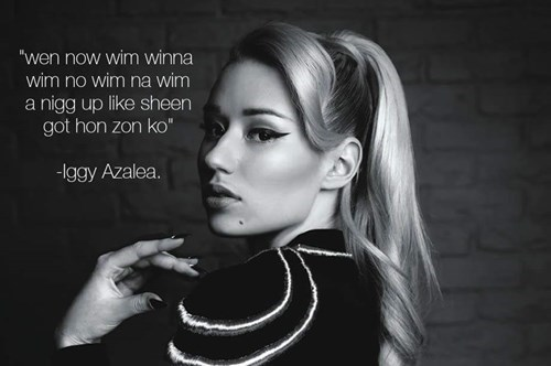 iggy azalea Words Of Wisdom quote - 8471223808