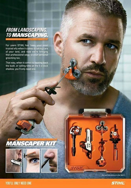 Over the top meme of a manscaping kit for men who want to go about shaving the way a gardener does for landscaping.