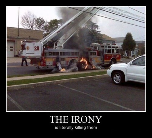 irony,fire truck,funny,literal