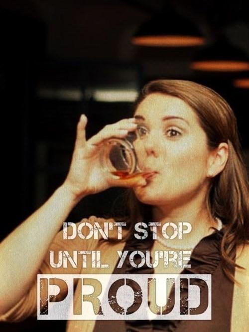 Photo caption - DONIT STOP UNTH YOURE PROUD