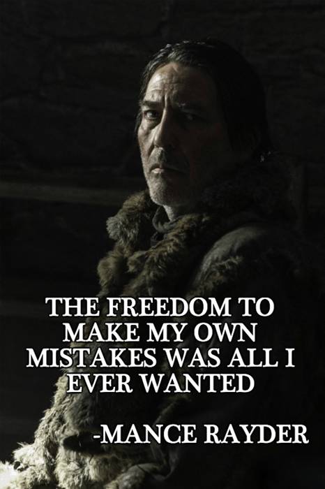 game of thrones memes mance freedom quote