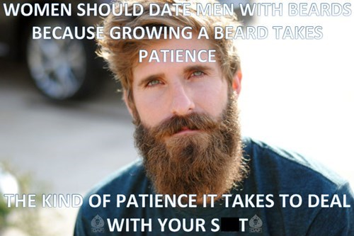 men with beards are patient, but maybe not kind