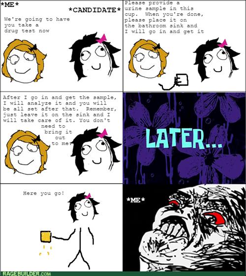 Drug Test Rage