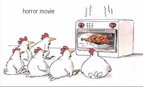 horror movies,sad but true,chickens,web comics