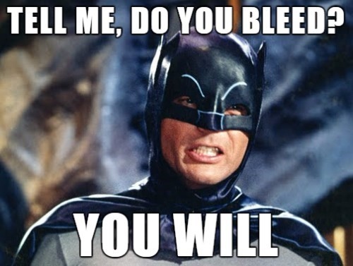 superheroes-batman-vs-superman-dc-adam-west-do-you-bleed-meme