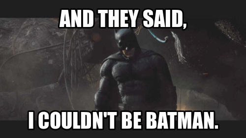 superheroes-batman-dc-batfleck-win-in-your-face-meme