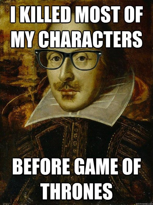 game of thrones memes shakespeare gets it