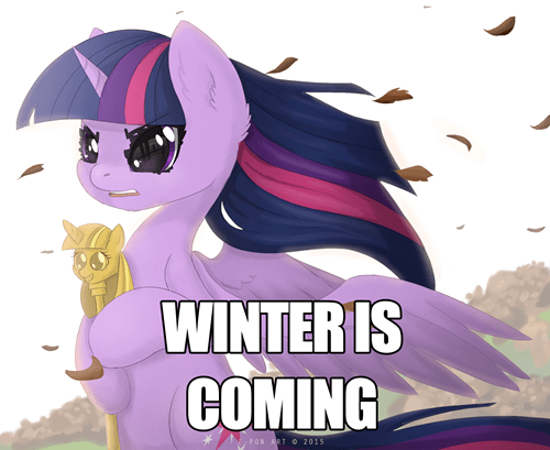 Winter Is Coming twilight sparkle Memes - 8483764480