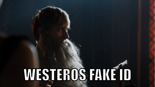Game of thrones memes season 5 fake id