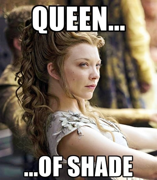 Game of thrones memes season 5 the queen now has her crown.