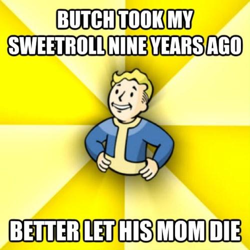 Cartoon - BUTCH TOOK MY SWEETROLL NINEYEARSAGO BETTER LET HIS MOMDIE