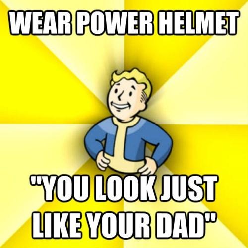 "Cartoon - WEAR POWER HELMET ""YOU LOOK JUST LIKE YOUR DAD"""