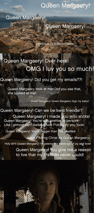 Game of thrones memes season 5 they like Queen Margaery way more than Cersei.