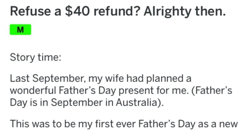 stubborn customer demands refund