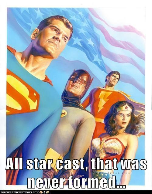 All star cast, that was never formed...