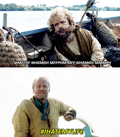 Game of thrones memes season 5 Tyrion and Jorah need to be friends.