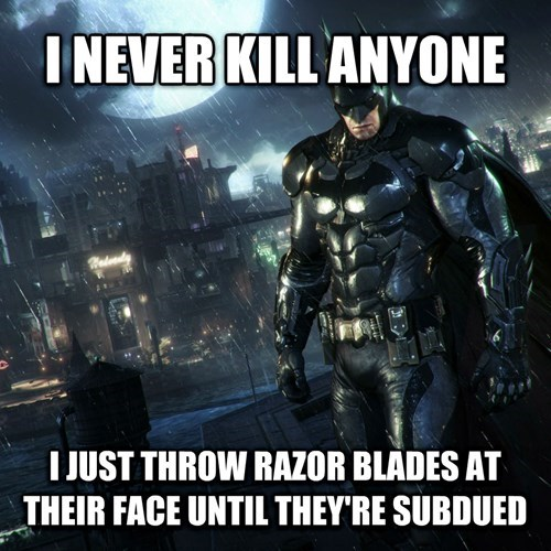 Meme about video game logic and how Batman never kills anyone, rather just throws razor blades at their face.
