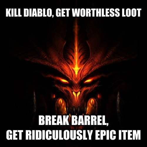 Meme about the questionable gaming logic of Diablo III