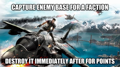 Funny meme of the video game logic of Just Cause 2 about capturing enemy base for a faction and then destroying it right afterwards for points.