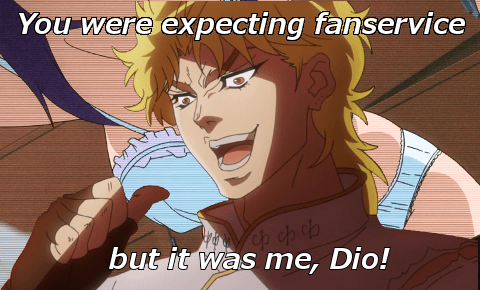 it was me dio fanservice - 8490797056