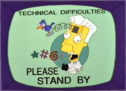 Cartoon - TECHNICAL DIFFICULTIES 6008 PLEASE STAND BY
