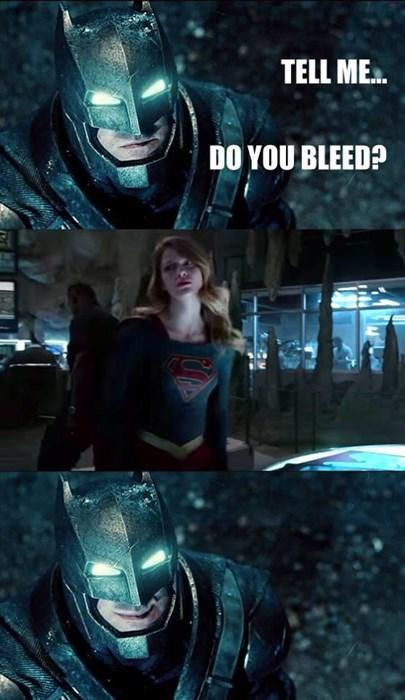 superheroes-batman-supergirl-dc-do-you-bleed-inappropriate-meme