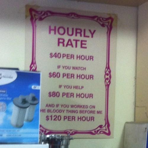 funny work sign Repair Shop Rates