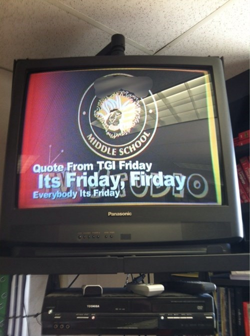 funny school image Too Excited for the Weekend to Check Spelling