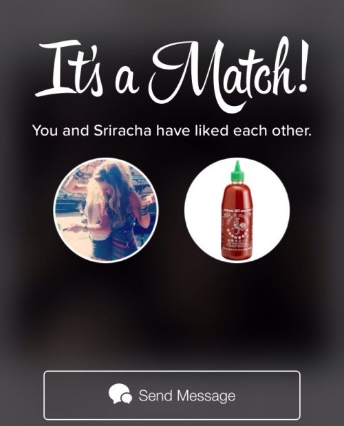 dating tinder sriracha very promising