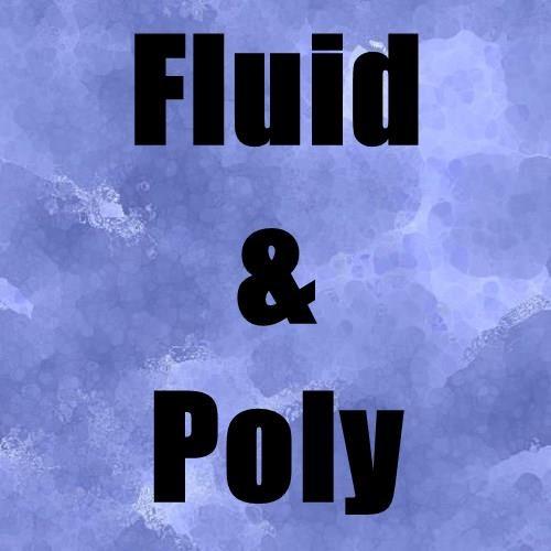 Fluid & Poly