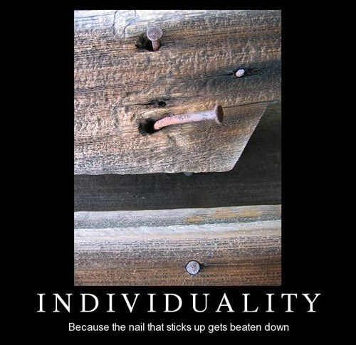 demotivational individuality funny Keep This in Mind When Deciding What Kind of Person You Are Kids