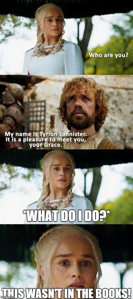 game of thrones memes season 5 Daenerys and Tyrion have trouble breaking the ice.