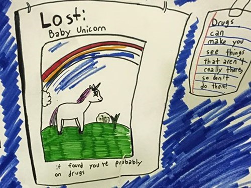 school drugs funny That's All I Have to Do to Find a Baby Unicorn?