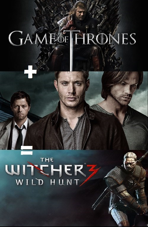 witcher 3 crossover Game of Thrones Supernatural - 8504289792