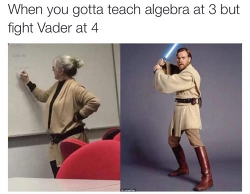 geek memes star wars algebra teacher looks like jedi