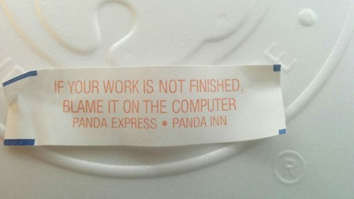 work funny fortune Good Idea Fortune Cookie!