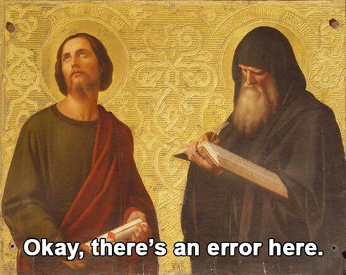 classical art memes from medieval times - Prophet - Okay, there's an error here.