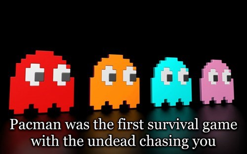 Shower thought about Pacman being a game about the zombie apocalypse