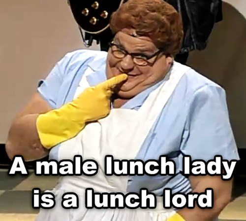Shower thought about lunch lady pronouns