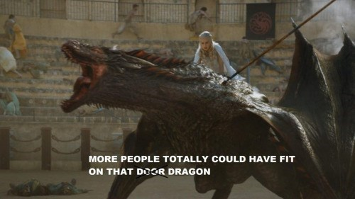Game of thrones memes season 5 Dany could have helped out some of these people.