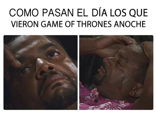 llorar game of thrones style