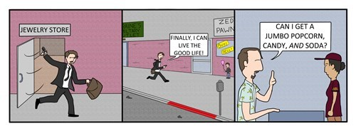 funny-web-comics-the-reason-why-some-people-can-afford-popcorn-and-candy-at-the-movies