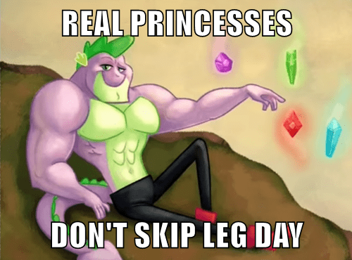 spike,princess,leg day