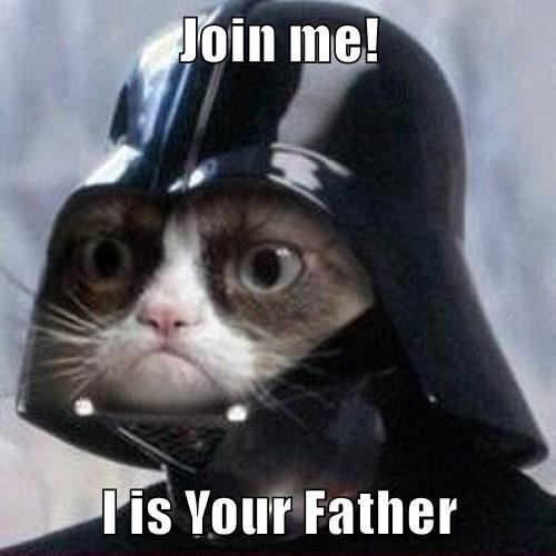 Join me!  I is Your Father